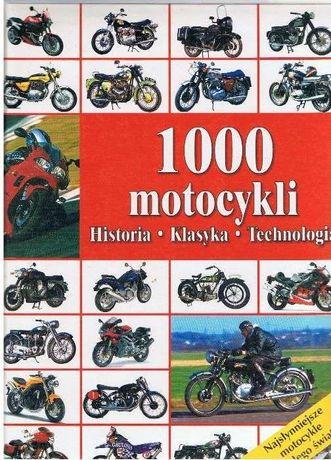 1000 Motocykli - najsłynniejsze motocykle z całego świata