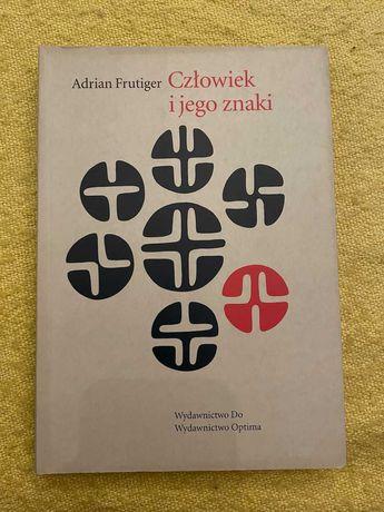 Człowiek i jego znaki - Adrian Frutiger