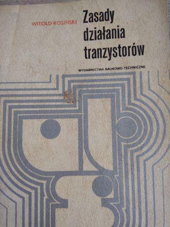 Zasady działania tranzystorów. Witold Rosiński