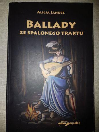 Ballady ze spalonego traktu Alicja Janusz