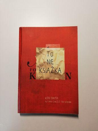 To nie książka Keri Smith zniszcz ten dziennik