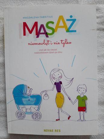 """Książka """"Masaż niemowląt i nie tylko"""" Magdalena Fabritius"""