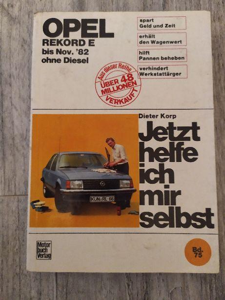 Jetzt helfe ich mir selbst Opel Record E instrukcja naprawy