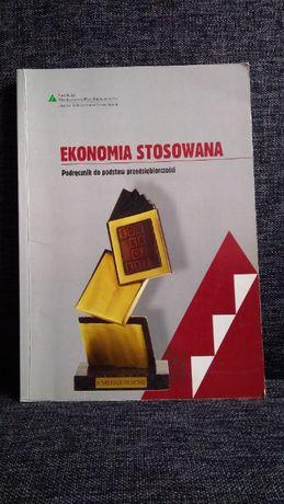 Ekonomia stosowana Podręcznik do podstaw przedsiębiorczości M.Belka