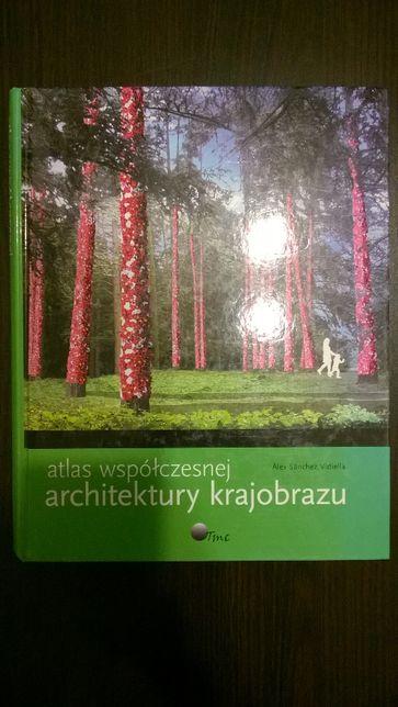 Atlas współczesnej architektury krajobrazu. Sanchez Vidiella Architekt