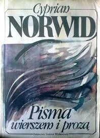 Pisma wierszem i prozą Cyprian Kamil Norwid