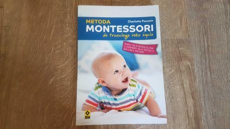 Metoda Montessori do trzeciego roku życia - Charlotte Pousin