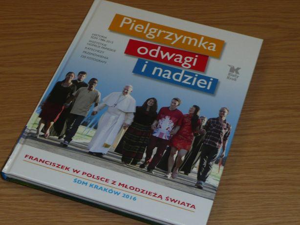 """książka, album """"Pielgrzymka odwagi i nadziei"""""""