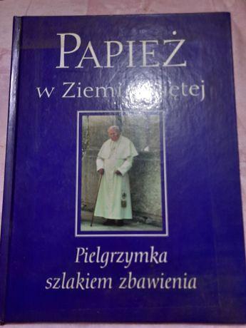 Papież w ziemi świętej pielgrzymka szlakiem zbawienia