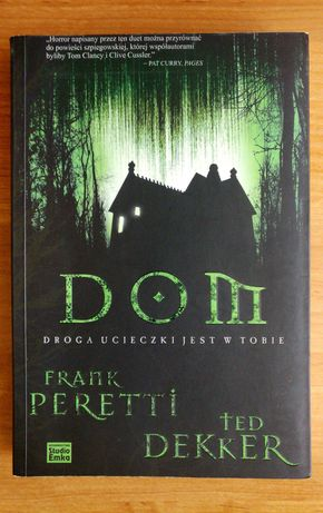 Dom - Frank Peretti i Ted Dekker