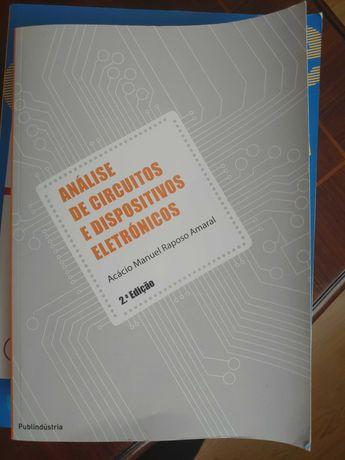 """Livro """"Análise de Circuitos e Dispositivos Eletrónicos"""" de Acácio A."""