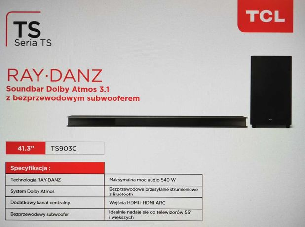 Rewolucyjny soundbar TCL TS9030 - Ray Danz - z Dolby Atmos - gwarancja