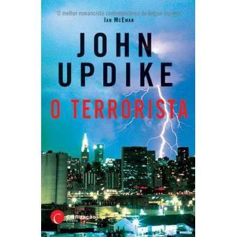 O Terrorista - de John Updike - NOVO