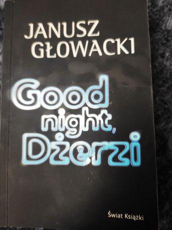 """Janusz Głowacki ,,Good night, Dżerzi"""""""