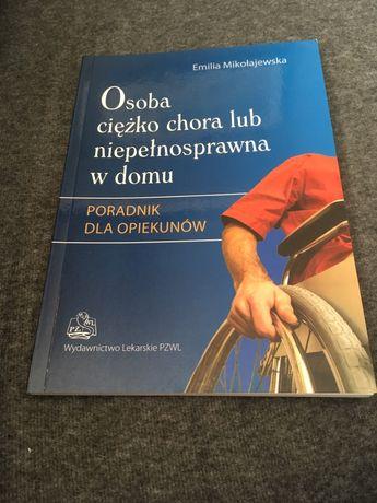Osoba ciężko chora lub niepełnosprawna Mikołajewska. Nowa książka