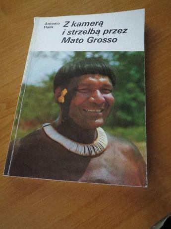 Halik Z kamerą i strzelbą przez Mato Grosso