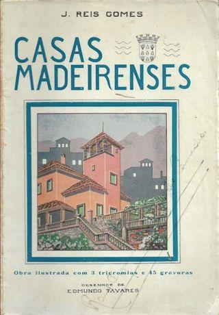 Casas Madeirenses_J. Reis Gomes