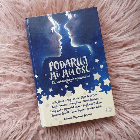 Książka Podaruj mi miłość 12 świątecznych opowiadań twarda oprawa