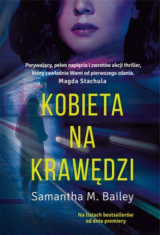 """""""Kobieta na krawędzi"""" - Samantha M. Bailey"""