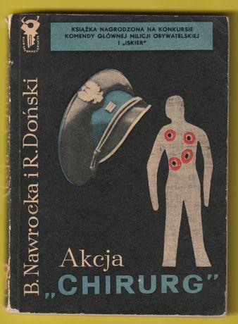 "KSK - Akcja ""Chirurg"" - Barbara Nawrocka , Ryszard Doński - 1968"