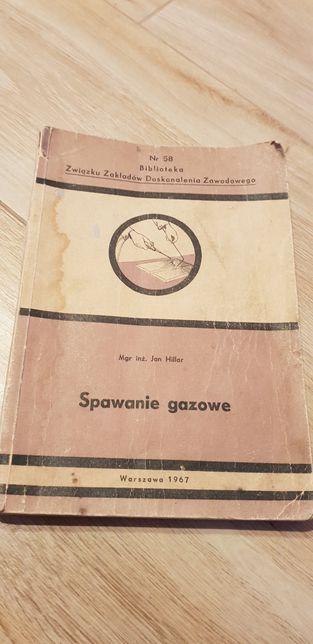 Spawanie gazowe starą książka 1967r