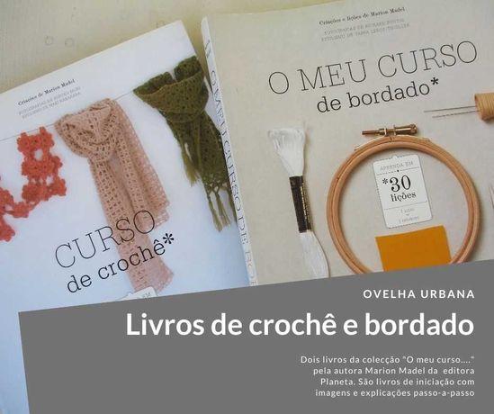 """Livro """"Curso de Crochet"""" e """"O Meu Curso de Bordado"""""""