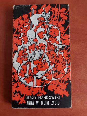 Anna w moim życiu - Jerzy Mańkowski