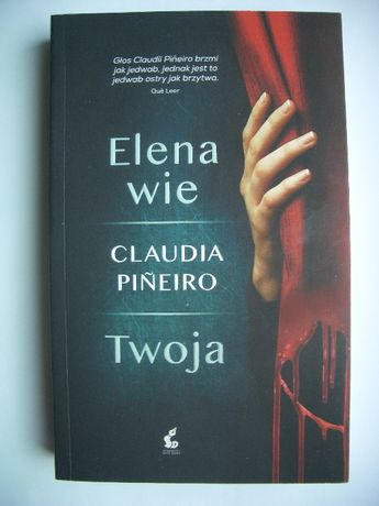 Elena wie / Twoja - Claudia Pineiro