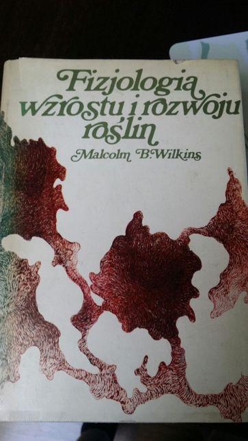 M. B. Wilkins Fizjologia wzrostu i rozwoju roślin