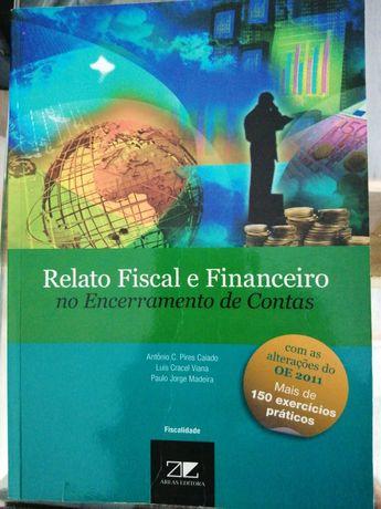 Relato fiscal e financeiro no encerramento de contas