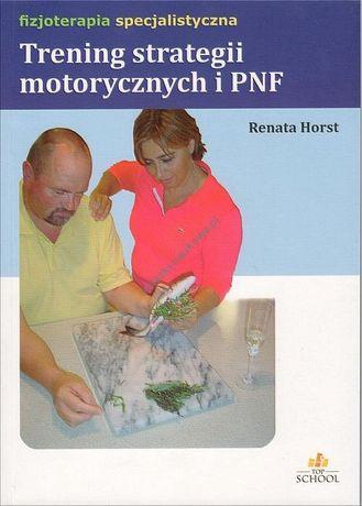 """""""Trening strategii motorycznych"""" R, Horst"""