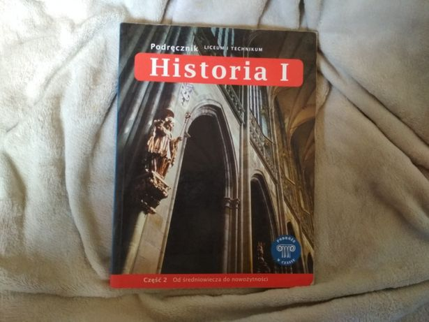 Historia I część 2 podręcznik liceum i technikum