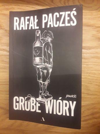 Książka Grube Wióry Rafał Pacześ