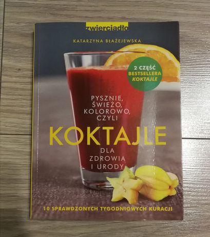 Książka Koktajle dla zdrowia i urody K. Błażewska