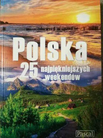 Polska 25 najpiękniejszych weekendów Pascal