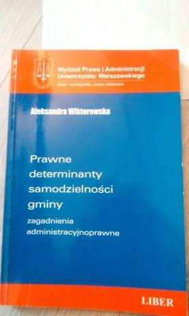 Prawne determinaty samodzielności gminy Wiktorowska