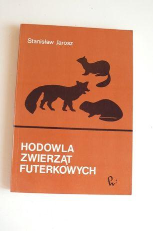 Hodowla zwierząt futerkowych, książka, poradnik, Jarosz Stanisław