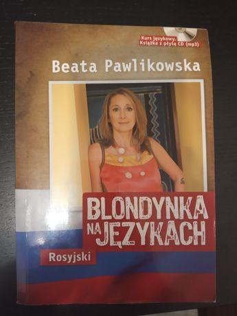 Beata Pawlikowska Blondynka na językach Rosyjski