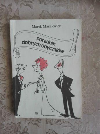 Poradnik dobrych obyczajów, Marek Markiewicz