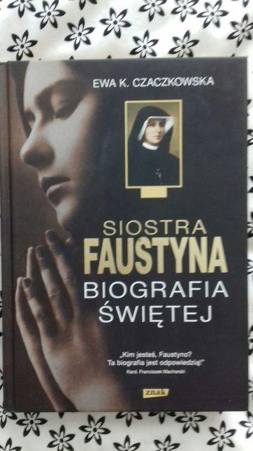 Siostra Faustyna. Biografia świętej.