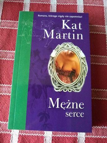Książka romans - Kat Martin - Mężne serce