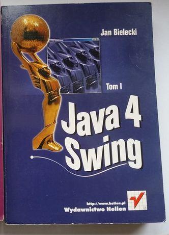 Java 4 Swing. Tom 1 Jan Bielecki