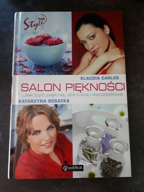 Salon piękności. Jak być piękną, zdrową i szczęśliwą