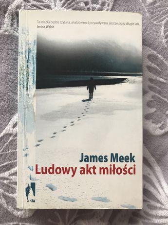 James Meek Ludowy Akt Miłości
