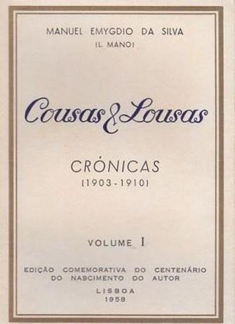 Cousas & lousas : crónicas, 1903/1910 / Manuel Emygdio da Silva