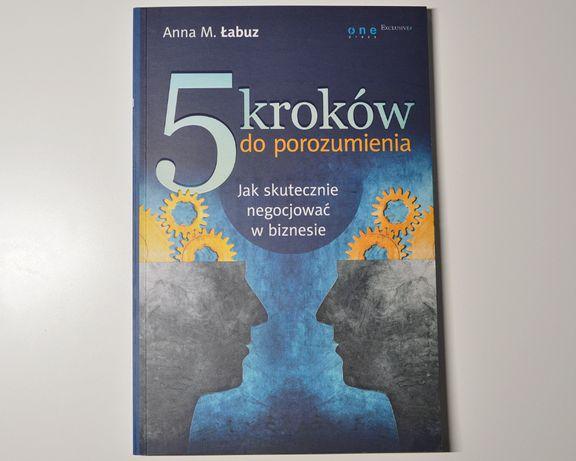 """Książka """" 5 kroków do porozumienia """""""