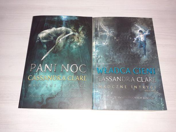 Cassandra Clare - Pani noc, Władca cieni - kontynuacja Darów anioła