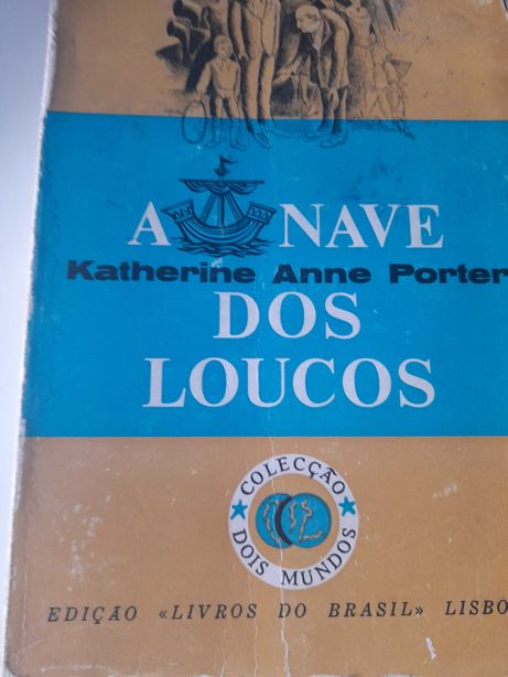 A Nave dos Loucos de Katherine Anne Porter