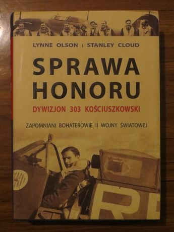 SPRAWA HONORU, Lynne Olson, Stanley Cloud
