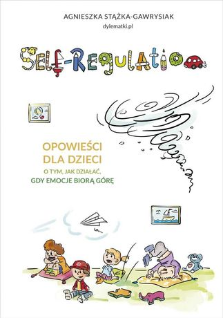 NOWA książka Self-Regulation Opowieści dla dzieci A.Stążka-Gawrysiak